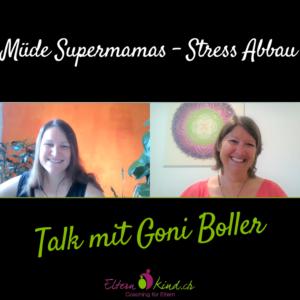 müde Supermamas, Stress Abbau